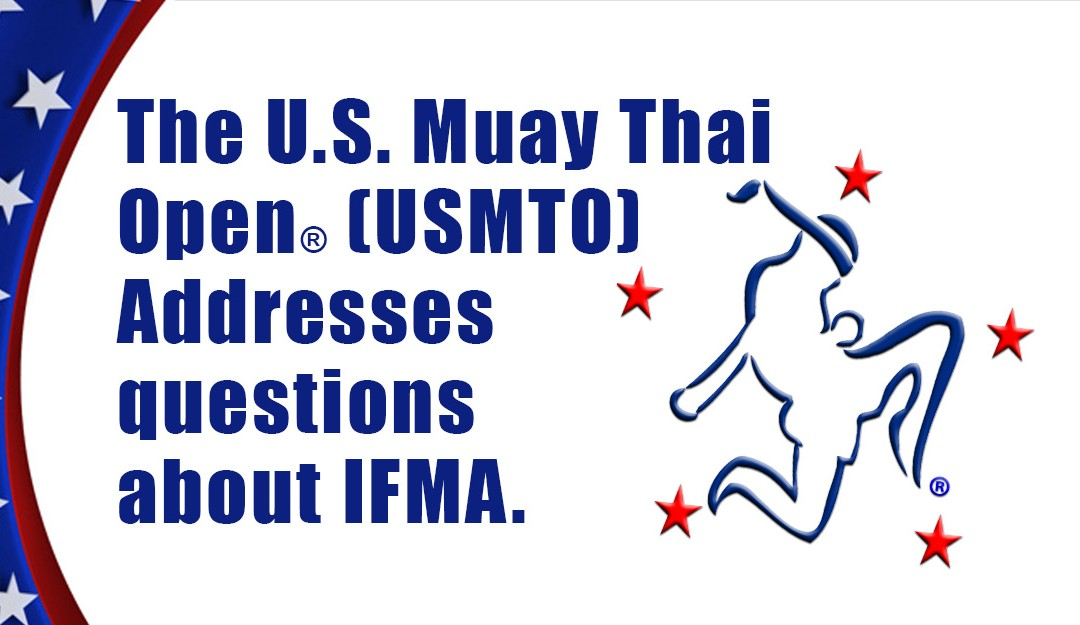 U.S. Muay Thai Open responds to questions about IFMA